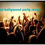 Top 50 Bollywood Party Dance Songs List 2017