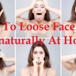 How To Loose Face Fat Fast Naturally At Home