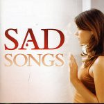 Most Popular & Best Bollywood Hindi Sad Songs List Latest Collection