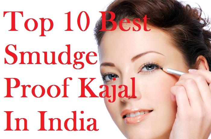 Top 5 Best Smudge Proof Kajal Kohls In India