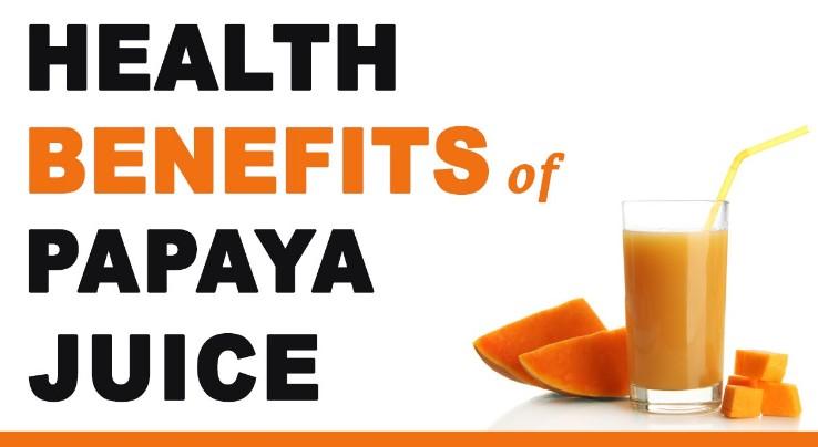 Benefits Of Papaya Juice On Health